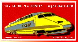 """SUPER PIN'S TGV JAUNE """"LA POSTE"""" : Signé BALLARD En ZAMAC Base Or, Format 3,6X1,4cm - TGV"""