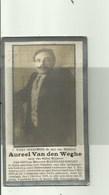 Zulte-Olsene -Aureel Van Den Weghe - Naar Duitsland Verbannen 2 Novemb 1915 -  En Gest, 1918 - Devotieprenten