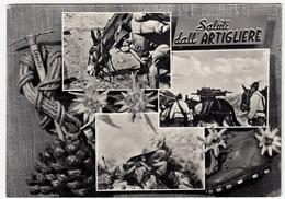 MILITARI - ALPINI - SALUTI DALL'ARTIGLIERE - 1959 - Uniformi