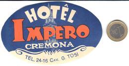 ETIQUETA DE HOTEL  - HOTÊL IMPERIO  -CREMONA  -ITALIA - Hotel Labels