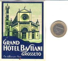 ETIQUETA DE HOTEL  -GRAND HOTEL BASTIANI  -GROSSETO  -ITALIA - Hotel Labels