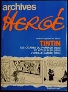 Archives Hergé - Versions Originales Des Albums De TINTIN - Tome 3 - ( 1932 - 1934 - 1935 )  - Casterman - ( 1979 ) . - Tintin