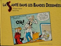 Philippe Videlier & Pierine Piras - LA SANTÉ DANS LES BANDES DESSINÉES - Éditions Frison-Roche / CNRS éditions - (1992 ) - Bücher, Zeitschriften, Comics