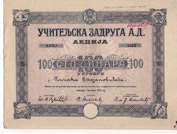 YUGOSLAVIA, SERBIA, BELGRADE, TEACHERS COOPERATIVE, SHARE CERTIFICATE 100 DINARA IN SILVER,1922, - Bank & Insurance