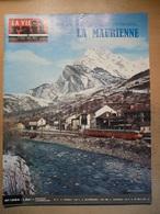 Vie Du Rail 1294 1971 Tunnel Mont Cenis Gare De Modane St Jean Maurienne Valloire Bonneval Sur Arc Vanoise Parc - Trains