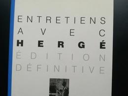 ENTRETIENS AVEC HERGÉ ÉD. DÉFINITIVE LIVRE ÉDITIONS Casterman Bib. MOULINSART ANNÉE 1989 AUTEUR BANDE DESSINÉE TINTIN - Hergé