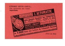 """PUBLICITÉ . """" L'AUTOMATIC """" . LA MONTRE DE L'HOMME MODERNE - Réf. N°21702 - - Unclassified"""