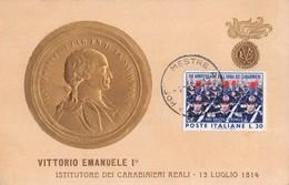"""0433 """"VITTORIO EMANUELE I - ISTITUTORE DEI CARABINIERI REALI - 13.7. 1814"""" CART. ORIG. SPED. 1964 - Militari"""