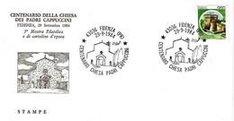 ITALIA - 1984 FIDENZA (PR)  Cent. Chiesa Dei Cappuccini - 3^ Mostra Filatelica Su Busta Speciale - Francobolli