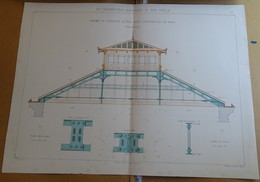 Planche N 65 - Le Charpentier Serrurier Au XIX E Siècle - Ferme De Pavillon En Fer Lanterneau Bois - Architecture