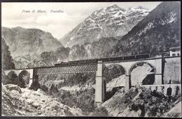 1907 Pontebba Ponte Di Muro / Ferrovia / Treno / Zug Einsenbahn Train - Italy