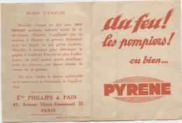 Décalcomanie, 6  Images, écriture En Miroir, Au Feu Les Pompiers, Pyrène, Extincteurs, Phillips Et Pain - Publicités