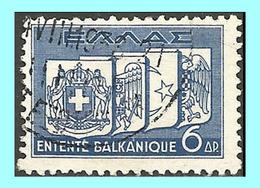 GREECE-GRECE - HELLAS 1938: 6drx Balkan Entente, Set Used  Vlastos No: 509 - Grèce