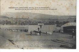 25 - BESANCON - Meeting 1911 - Aérodrome De PALENTE - Hanriot Montant Sur Son Appareil - Besancon