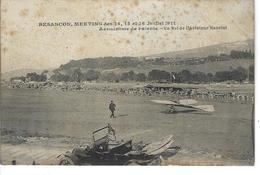 25 - BESANCON - Meeting 1911 - Aérodrome De PALENTE - Un Vol De L'aviateur Hanriot - Besancon