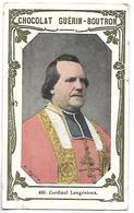 CHROMO - CHOCOLAT GUERIN BOUTRON - 486 - Cardinal Langénieux - Guerin Boutron