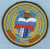 RUSSIA / Patch Abzeichen Parche Ecusson / KFOR UN Peacekeeping Mission Airborne In Kosovo. Special Forces - Ecussons Tissu