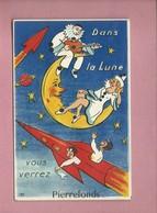 Carte à Système - Dans La Lune Vous Verrez  Pierrefonds -  Dépliant 10 Vues (fusée , Pierrot , Colombine ) - Pierrefonds
