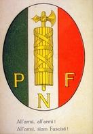 P.n.f. - All'armi All'armi Siam Fasc, - Riproduzione Da Originale - Cartoline