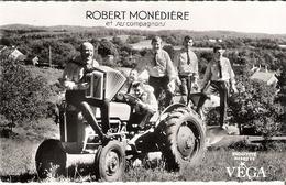 Robert MONEDIERE Et Ses Compagnons Accordéon Tracteur Auvergne - Sänger Und Musikanten
