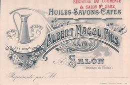 Carte Publicitaire Huiles Savons Cafés ALBERT MAGOL FILS Salon LE BROC - Salon De Provence