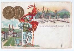 Switzerland - Eidg. Schutzenfest Luzern - Lucerne - 1901 - Litho - Gold Coins - With Stamp - Jacob Pfister - LU Lucerne