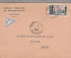 LSC 1950 - Crédit Foncier De Madagascar à Saint-Pierre - Cachet SAINT-PIERRE  REUNION Sur YT 301 Seul Sur Lettre - Réunion (1852-1975)