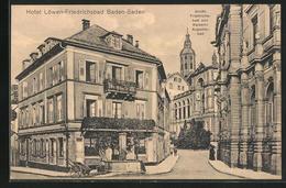 AK Baden-Baden, Hotel Löwen, Friedrichsbad Und Kaiserin Augustabad - Baden-Baden