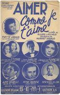 Aimer Comme Je T'aime - Yvette Giraud (p;Roger Lucchesi ; M: Hubert Giraud), 1950 - Non Classés