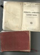 GUIDA D'ITALIA  --  PIEMONTE  LOMBARDIA  CANTON  TICINO   1914--TOURING  CLUB ITALIANO - Livres, BD, Revues