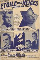 Etoile Des Neiges - Line Renaud (p;Jacques Plante ; M: Franz Winkler), 1947 - Non Classés
