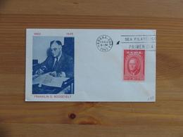Cuba FDC 1947 Franklin D. Roosevelt - FDC