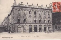16 NANCY                             Le Theatre Et Le Cercle Militaire - Gerbeviller