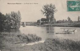 77 - MARY SUR MARNE - Le Pont Sur La Marne - France