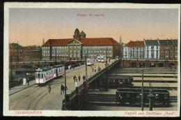 Ludwigshafen Am Rhein Viadukt Und Stadthaus Nord Viaduc Et Mairie Strassenbahn - Ludwigshafen