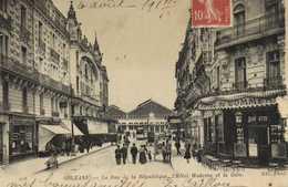 ORLEANS  La Rue De La Republique ,l'Hotel Moderne Et La Gare RV - Orleans