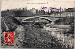 45 MONTARGIS - Le Pont De Saint Roch. - Montargis