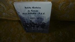 RARE SCOUTISME ROUEN : PETITE HISTOIRE Du GROUPE Vème ROUEN-F.S.E , Numéroté 300ex, 1995 - Normandie