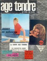 AGE TENDRE Et Tête De Bois N°1 Avec Reportage Sur Johnny HALLYDAY - People