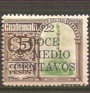 GUATEMALA Surcharged MONUMENTO GENERAL MIGUEL GARCÍA GRANADOS, 5 Pesos 1921 SOBRECARGA 1922 SURCHARGE MNH - Guatemala