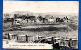 Bruyères En Vosges    /  Casernes Mangin  /   Infanterie - Bruyeres