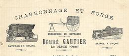 Facture 1903 / 61 LE MAGE / Désiré GAUTHIER / Charronnage & Forge / Battage De Grains / Sciage à Façon - France