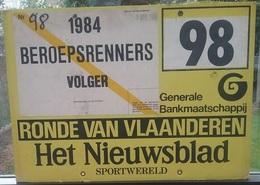 RONDE VAN VLAANDEREN - TOUR DES FLANDRE 1984 PANNEAU PLACE SUR LE VEHICULE SUIVEUR  42 Cm X 30 Cm - Cyclisme