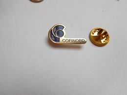 Beau Pin's , Cofinord , COMPAGNIE FINANCIERE DU NORD POUR L'IMMOBILIER LE COMMERCE - Banken
