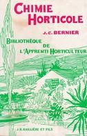 CHIMIE HORTICOLE DE J. C. BERNIER ED.BAILLIERE ET FILS - Garden