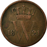 Monnaie, Pays-Bas, William I, Cent, 1821, Bruxelles, TTB, Cuivre, KM:47 - [ 3] 1815-… : Regno Dei Paesi Bassi