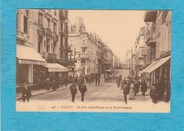 Nancy ( Meurthe-et-Moselle ). - La Rue Saint-Dizier Et Le Point-Central. - Café-Restaurant. - Nancy