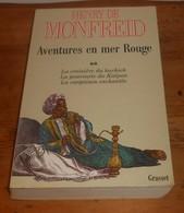Aventures En Mer Rouge. Henry De Monfreid. Tome 2. 1989. - Voyages