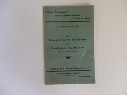 Fascicule 31 P. Sur Les Rouages Secrets Du Système De La Prostitution Réglementée. - Vieux Papiers
