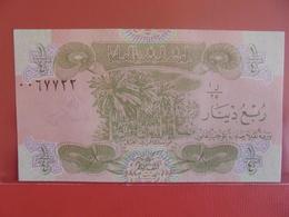 IRAQ 1/4 DINAR 1993 PEU CIRCULER/NEUF - Iraq